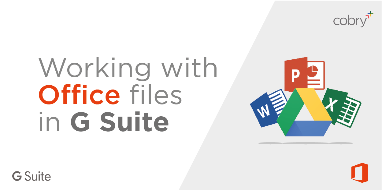 Working with Office files in G Suite