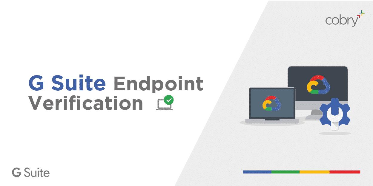 G Suite Endpoint Verification