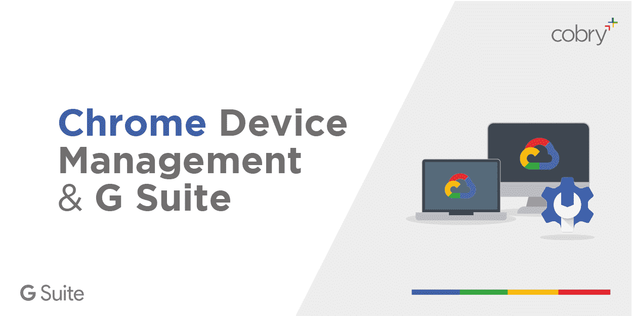 Chrome Device Management