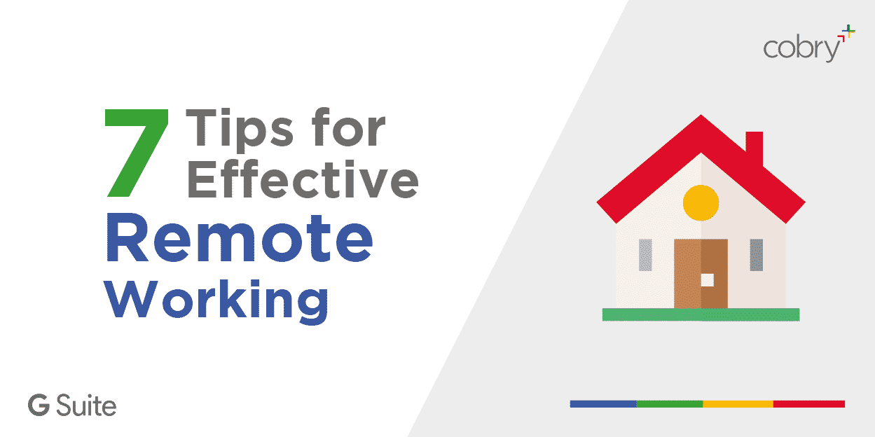 7 Tips for effective remote working