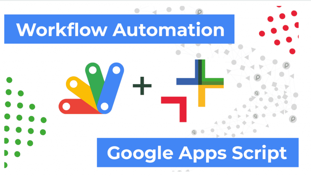 Cobry uses Google Apps Script to allow Workflow Automation
